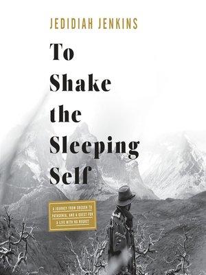 cover image of To Shake the Sleeping Self