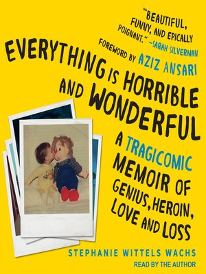 cover image of Everything is Horrible and Wonderful
