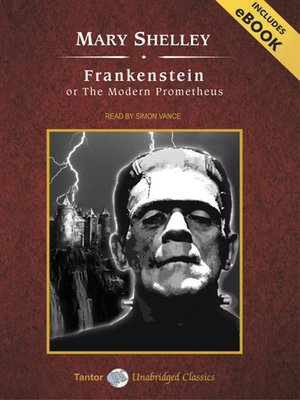 cover image of Frankenstein, or The Modern Prometheus