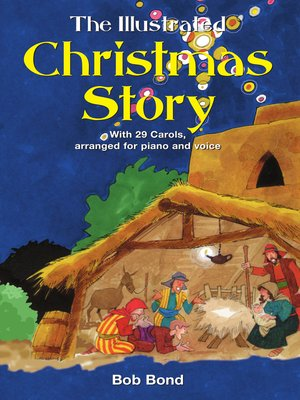 cover image of The Illustrated Christmas Story