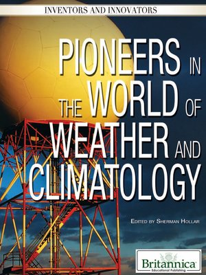 cover image of Pioneers in the World of Weather and Climatology