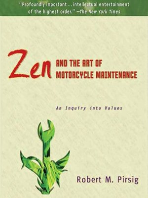 cover image of Zen and the Art of Motorcycle Maintenance