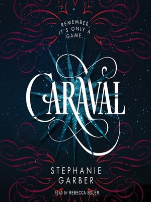 cover image of Caraval--A Caraval Novel
