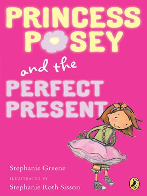 cover image of Princess Posey and the Perfect Present