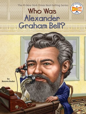 cover image of Who Was Alexander Graham Bell?