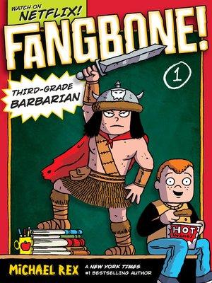 cover image of Fangbone! Third-Grade Barbarian