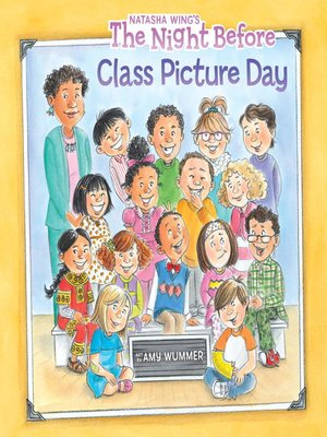 cover image of The Night Before Class Picture Day