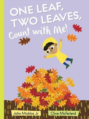 cover image of One Leaf, Two Leaves, Count with Me!