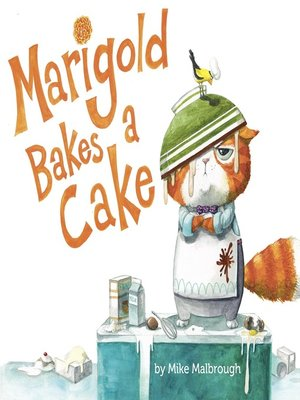 cover image of Marigold Bakes a Cake