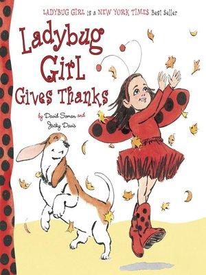 cover image of Ladybug Girl Gives Thanks