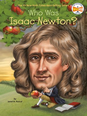 cover image of Who Was Isaac Newton?