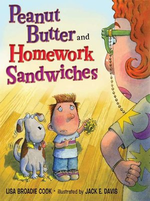 cover image of Peanut Butter and Homework Sandwiches