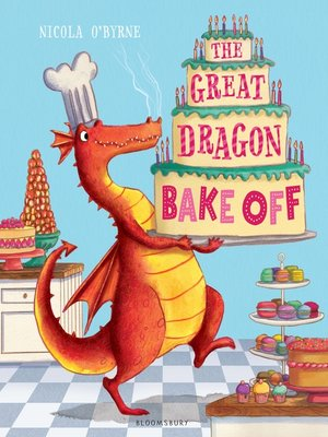 cover image of The Great Dragon Bake Off