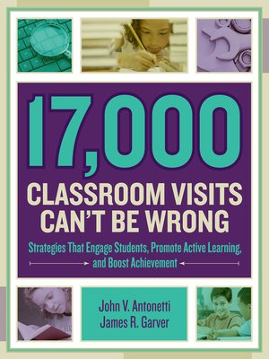 cover image of 17,000 Classroom Visits Can't Be Wrong