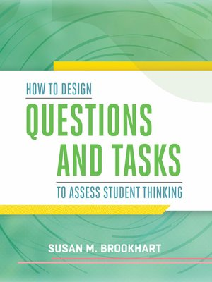 cover image of How to Design Questions and Tasks to Assess Student Thinking