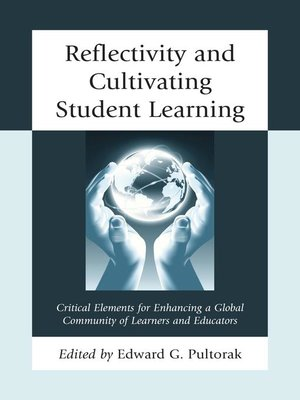 cover image of Reflectivity and Cultivating Student Learning