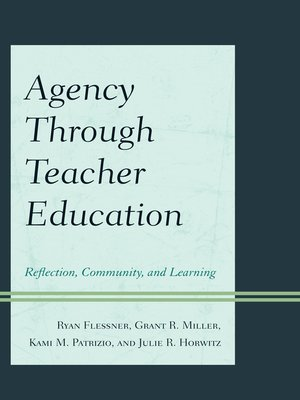 cover image of Agency through Teacher Education