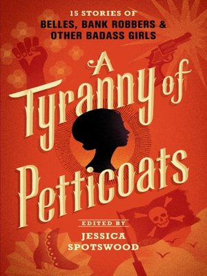 cover image of A Tyranny of Petticoats