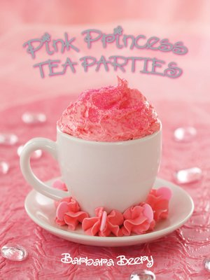 cover image of Pink Princess Tea Parties
