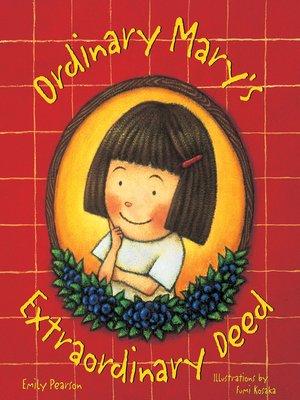 cover image of Ordinary Mary's Extraordinary Deed