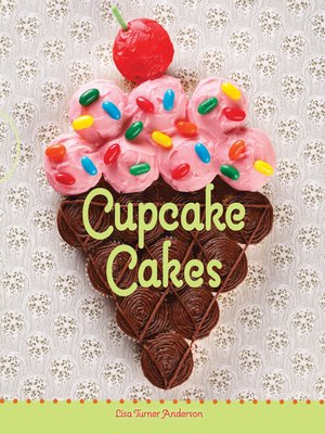 cover image of Cupcake Cakes