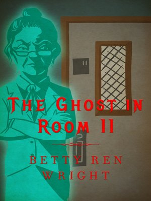 cover image of The Ghost in Room 11