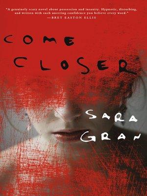 cover image of Come Closer