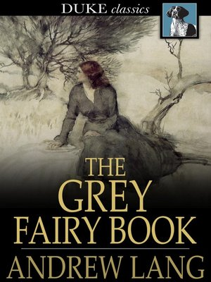 cover image of The Grey Fairy Book