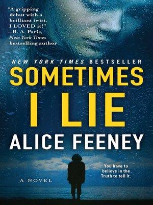 cover image of Sometimes I Lie