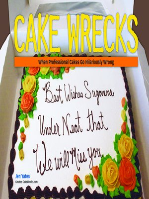 cover image of Cake Wrecks