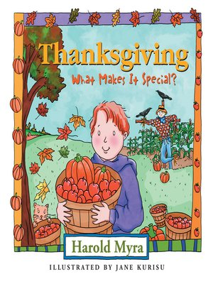 cover image of Thanksgiving, What Makes It Special?