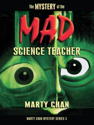 cover image of The Mystery of the Mad Science Teacher