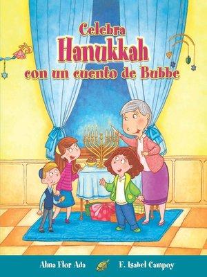 cover image of Celebra Hanukkah con un cuento de Bubbe