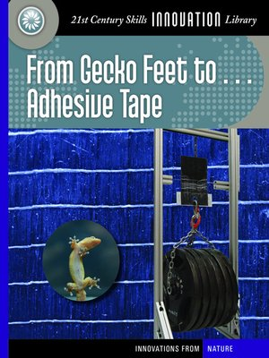 cover image of From Gecko Feet to Adhesive Tape