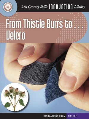 cover image of From Thistle Burrs to... Velcro
