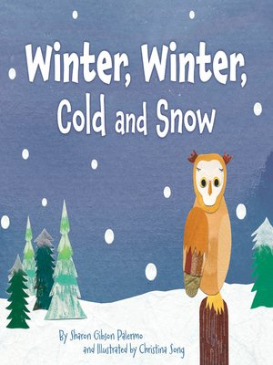 cover image of Winter, Winter, Cold and Snow