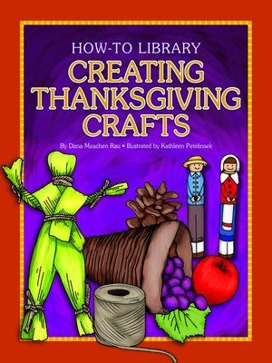 cover image of Creating Thanksgiving Crafts