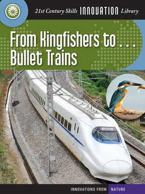 cover image of From Kingfishers to... Bullet Trains