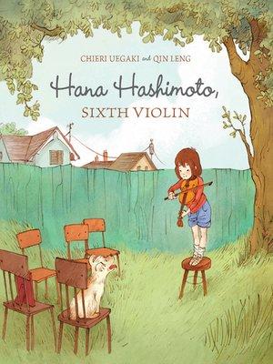 cover image of Hana Hashimoto, Sixth Violin