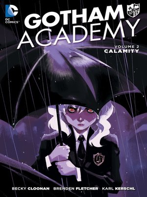cover image of Gotham Academy (2014), Volume 2