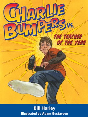 cover image of Charlie Bumpers vs. the Teacher of the Year