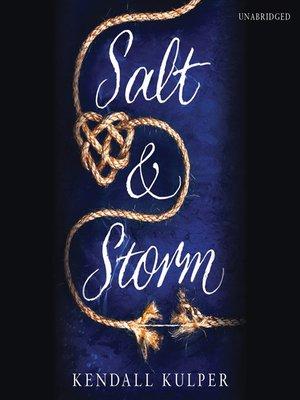 cover image of Salt & Storm