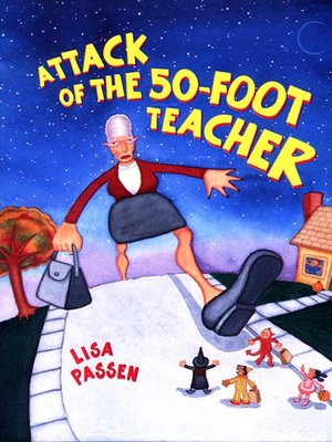 cover image of The Attack of the 50-Foot Teacher