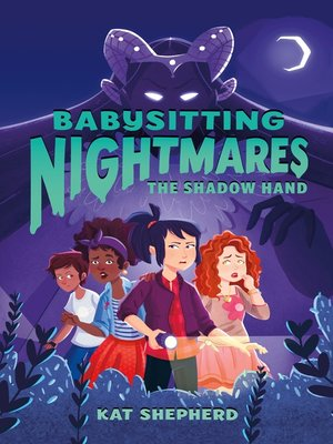 cover image of Babysitting Nightmares: The Shadow Hand