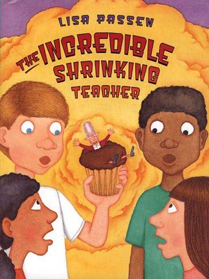 cover image of The Incredible Shrinking Teacher