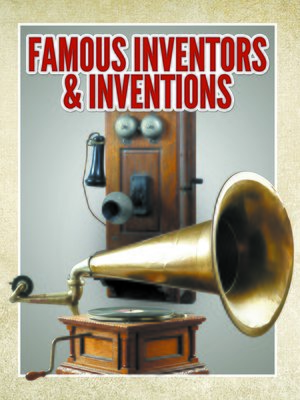cover image of Famous Inventors & Inventions