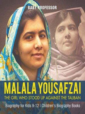 cover image of Malala Yousafzai: The Girl Who Stood Up Against the Taliban