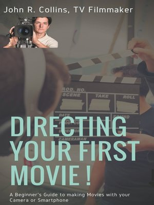 cover image of Directing Your First Movie !