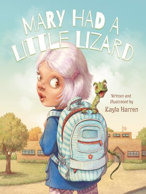 cover image of Mary Had a Little Lizard