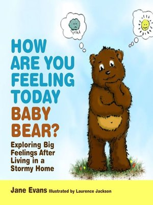 cover image of How Are You Feeling Today Baby Bear?